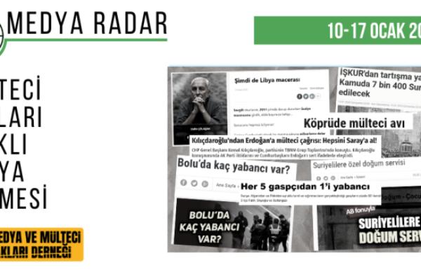 Medya Radar 6: Siyasiler Mültecileri Hedef Haline Getirdi